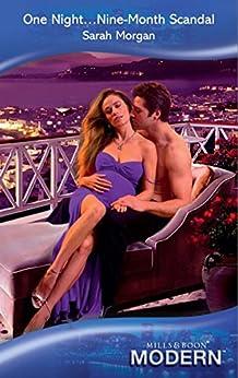 [Morgan, Sarah]のOne Night...Nine-Month Scandal (Mills & Boon Modern)