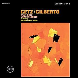 ゲッツ/ジルベルト~50周年記念デラックス・エディション