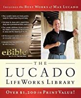 The Lucado Lifeworks Library: Includes the Best Works of Max Lucado