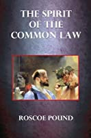 The Spirit of the Common Law [並行輸入品]