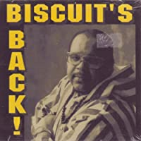 Biscuit's Back!