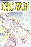 ヒーローウォーズ―英雄戦争 (TRPG series)