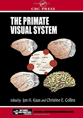 Download The Primate Visual System (Frontiers in Neuroscience) 0849312434