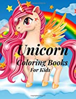 Unicorn coloring books for kids: Magical Unicorn Coloring Books for kids