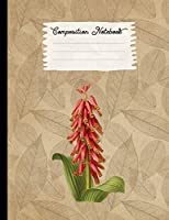 Composition Notebook: College Ruled Blank Lined Journals for School - Lachenalia (Vintage Flowers and Plants)