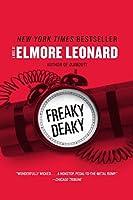 Freaky Deaky: A Novel