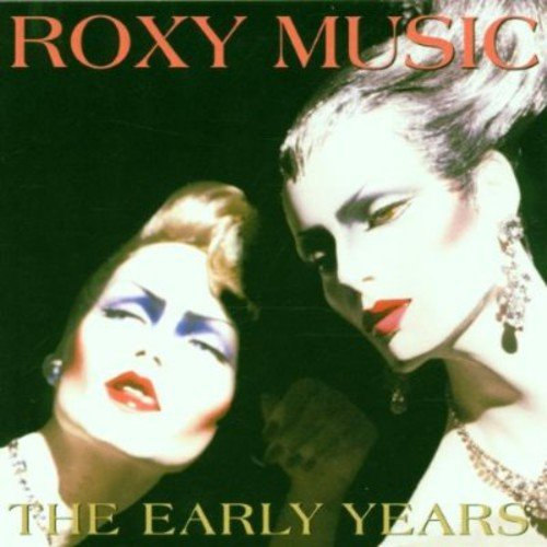 ROXY MUSIC/THE EARLY
