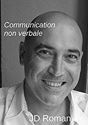 Communication non verbale (French Edition)
