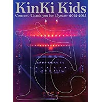 KinKi Kids Concert -Thank you for 15years- 2012-2013