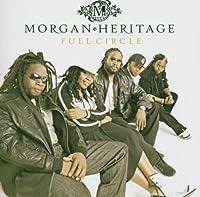 Full Circle by Morgan Heritage (2005-05-03)
