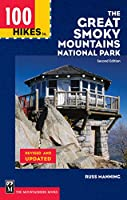 100 Hikes in the Great Smoky Mountains National Park (100 Hikes In...)