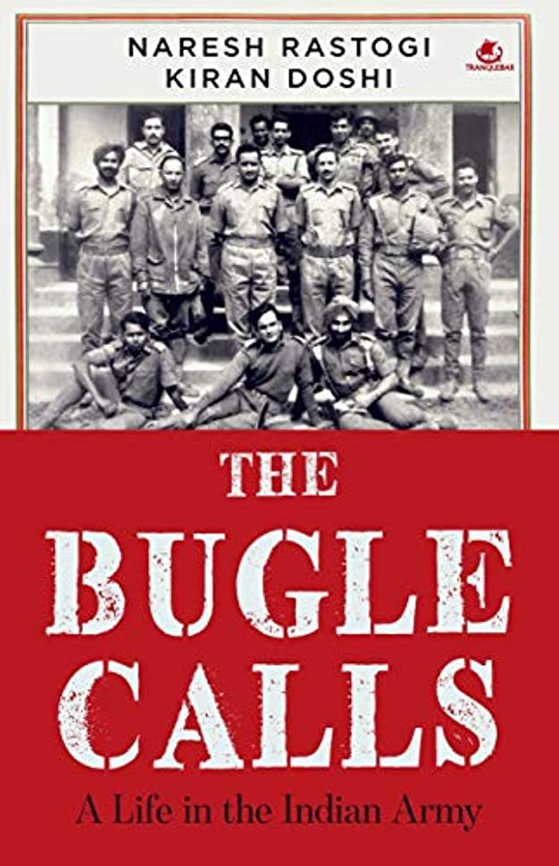 コインランドリー用心する毛細血管The Bugle Calls: A Life in the Indian Army (English Edition)
