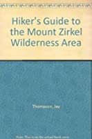 Hiker's Guide to the Mount Zirkel Wilderness Area