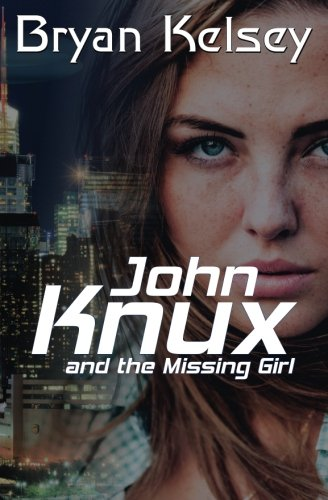 John Knux and the Missing Girl