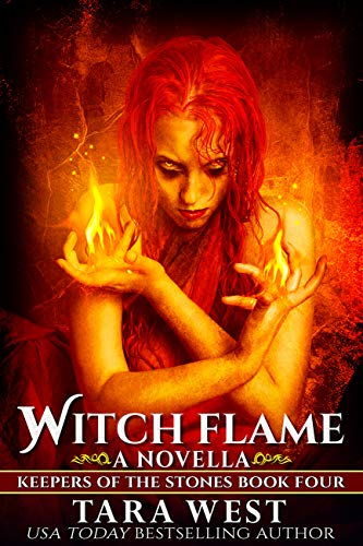 Download Witch Flame: A Novella (Keepers of the Stones Book 4) (English Edition) B00A1OY8EO