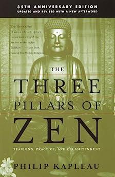 The Three Pillars of Zen by [Kapleau, Roshi Philip]