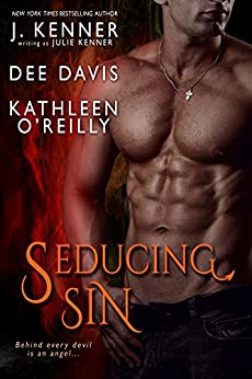 Seducing Sin (Devil May Care Anthology Book 1) by [Kenner, Julie, Davis, Dee, O'Reilly, Kathleen, Kenner, J.]