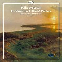 Woyrsch: Symphony No. 2; Hamlet Overture by Oldenburgisches Staatsorchester (2012-07-31)