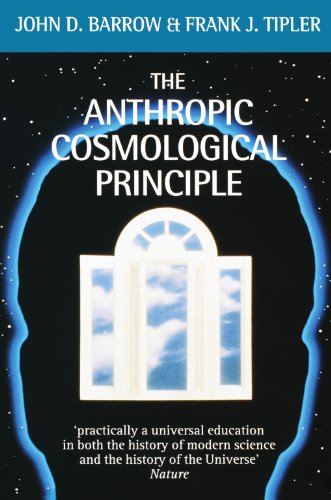 Download The Anthropic Cosmological Principle (Oxford Paperbacks) 0192821474