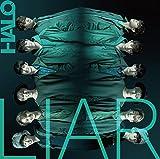 LIAR / HALO