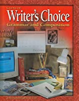 Writer's Choice: Grammar and Composition Grade 7 Student Edition【洋書】 [並行輸入品]