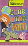 Kim Possible: Code Word Kim: Disney's Kim Possible: Code Word Kim