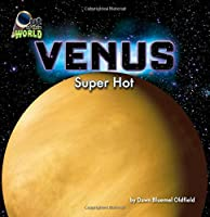 Venus: Super Hot (Out of This World)