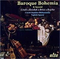 Linek/Kozeluch/Brixi/Reicha: Baroque Bohemia & Beyond (2007-06-12)