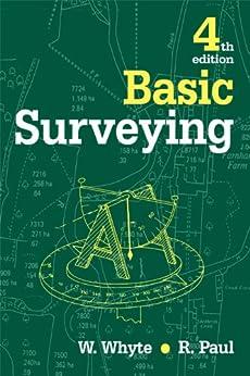 Basic Surveying by [Paul, Raymond, Whyte, Walter]