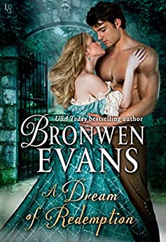 A Dream of Redemption: A Disgraced Lords Novel (The Disgraced Lords Book 8) by [Evans, Bronwen]