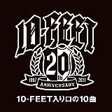 10-FEET入り口の10曲