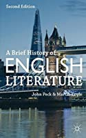 A Brief History of English Literature by John Peck Martin Coyle(2013-11-13)