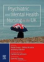 Psychiatric and Mental Health Nursing in the UK, 1e