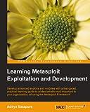 Learning Metasploit Exploitation and Development (English Edition)