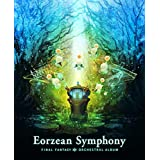 Eorzean Symphony: FINAL FANTASY XIV Orchestral Album【映像付サントラ Blu-ray Disc Music】