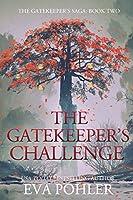 The Gatekeeper's Challenge: The Gatekeeper's Saga