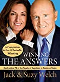 Winning: The Answers: Confronting 74 of the Toughest Questions in Business Today