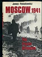 Moscow 1941: The Frozen Offensive