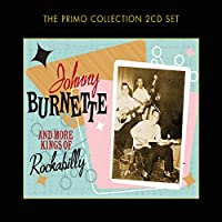 Johnny Burnette & More Kings of Rockabilly