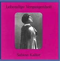 Legendary Voices: Sabine Kalter by Savine Kalter (2001-06-26)