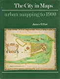 The City in Maps: Urban Mapping to 1900