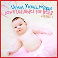 Love Lullabies for Kelly 1