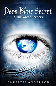 [Anderson, Christie]のDeep Blue Secret (The Water Keepers Book 1) (English Edition)