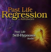 Past Life Regression by Astralware by Astralware