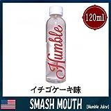 Humble Juice (ハンブルジュース) 120ml リキッド 海外 電子タバコ (SMASH MOUTH(スマッシュマウス)120ml)
