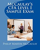 Mccaulay's Cfa Level I Sample Exam