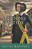 Turning the Tide (Quaker Midwife Mysteries)