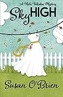 Sky High (Nicki Valentine Mysteries)