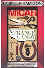 Micah & Strange Candy (Anita Blake, Vampire Hunter, Novels) Kindle Edition