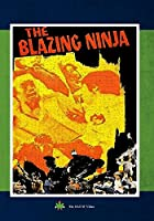 The Blazing Ninja [DVD]